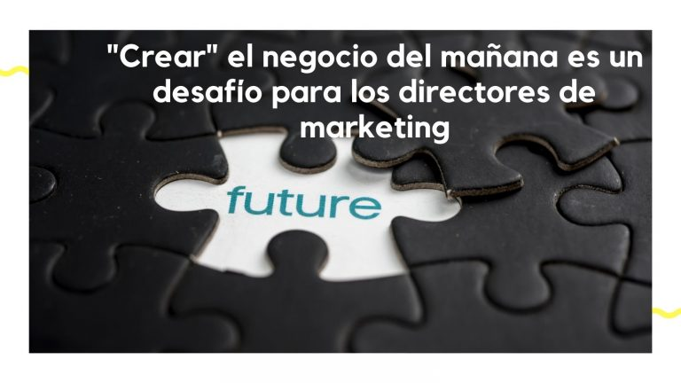 Un nuevo paradigma: la reinvención del director de marketing