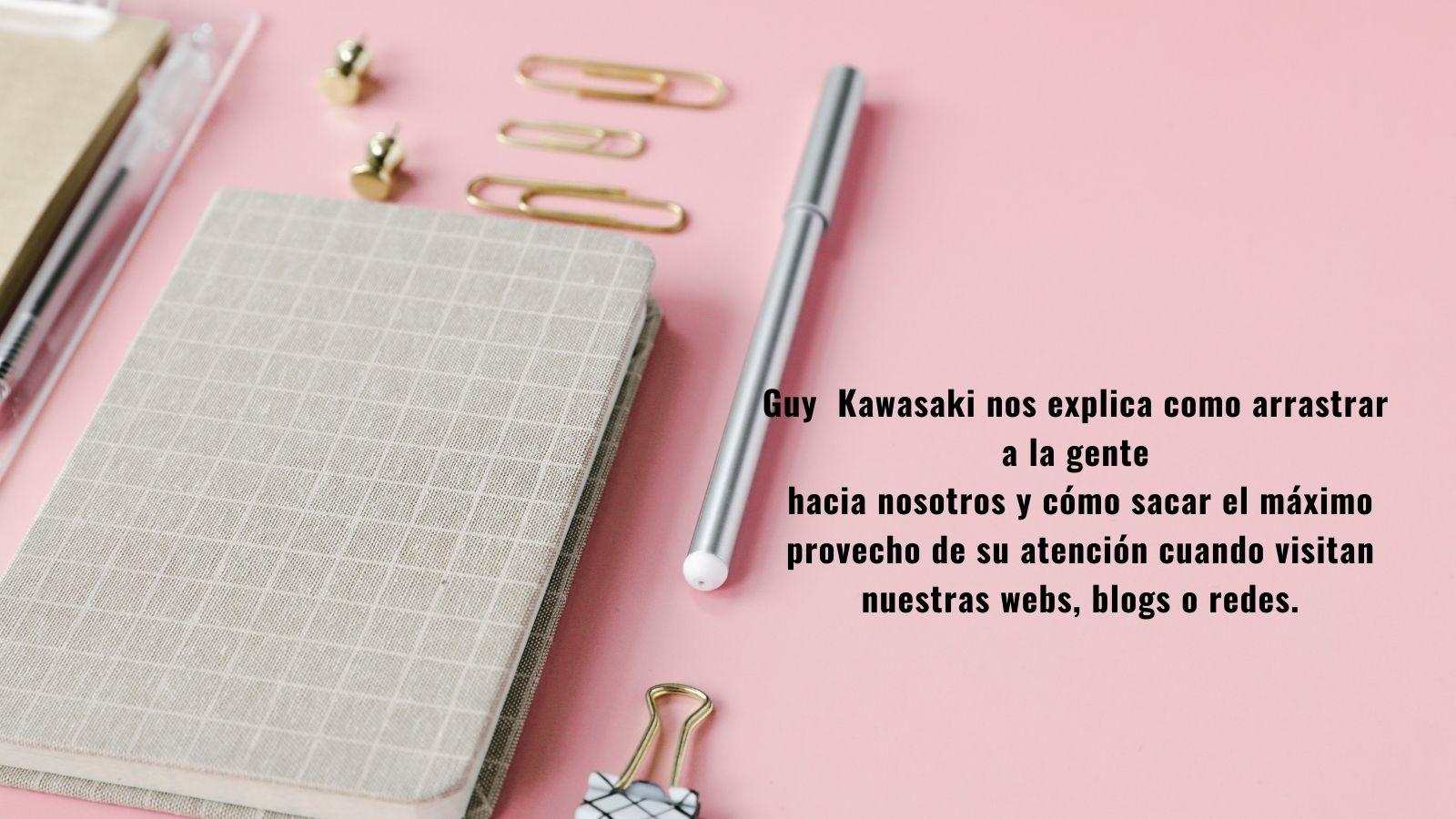 Consejos de Guy Kawasaki para gestionar contenidos